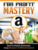 Thumbnail FBA Profit Mastery Couse Amazon Fulfillment System